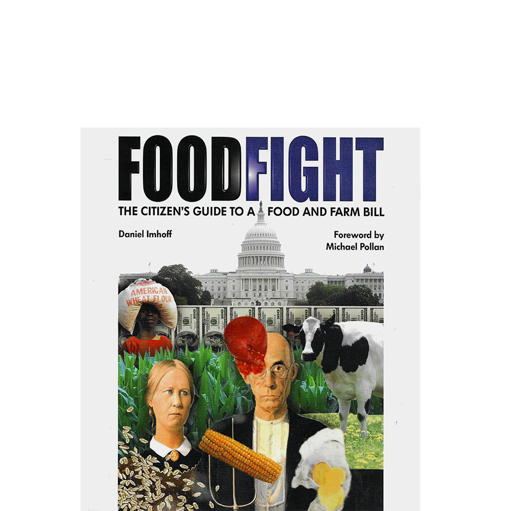Food Fight: The Citizen's Guide to the Food and Farm Bill