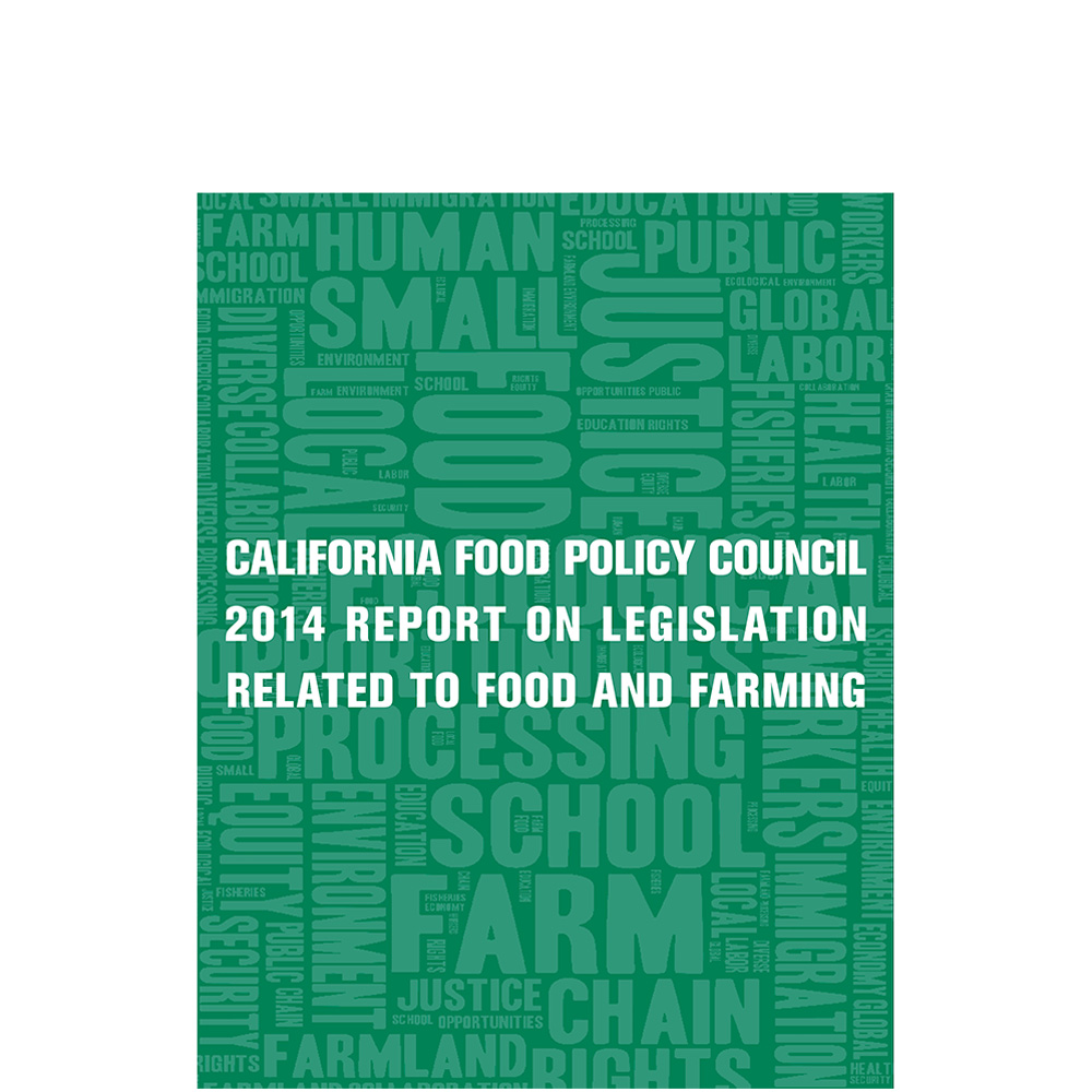 California Food Policy Council Food and Agriculture Tracker