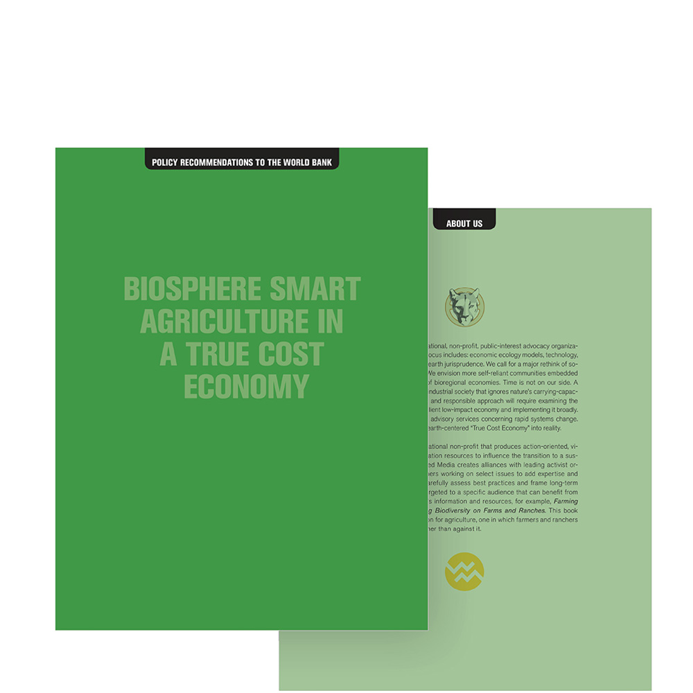 Biosphere Smart Agriculture in a True Cost Economy